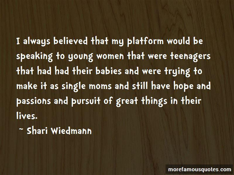 Shari Wiedmann Quotes