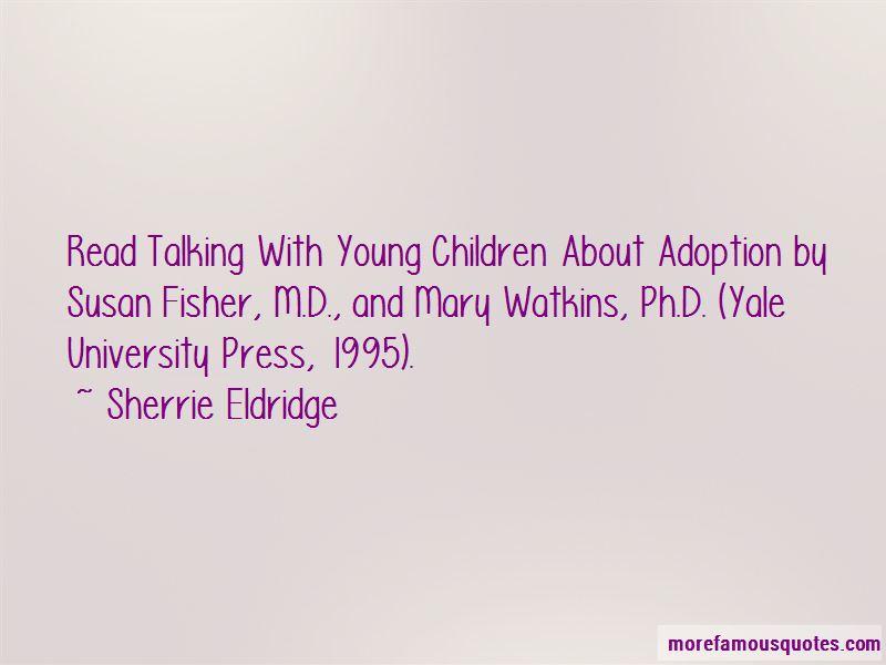 Sherrie Eldridge Quotes Pictures 3