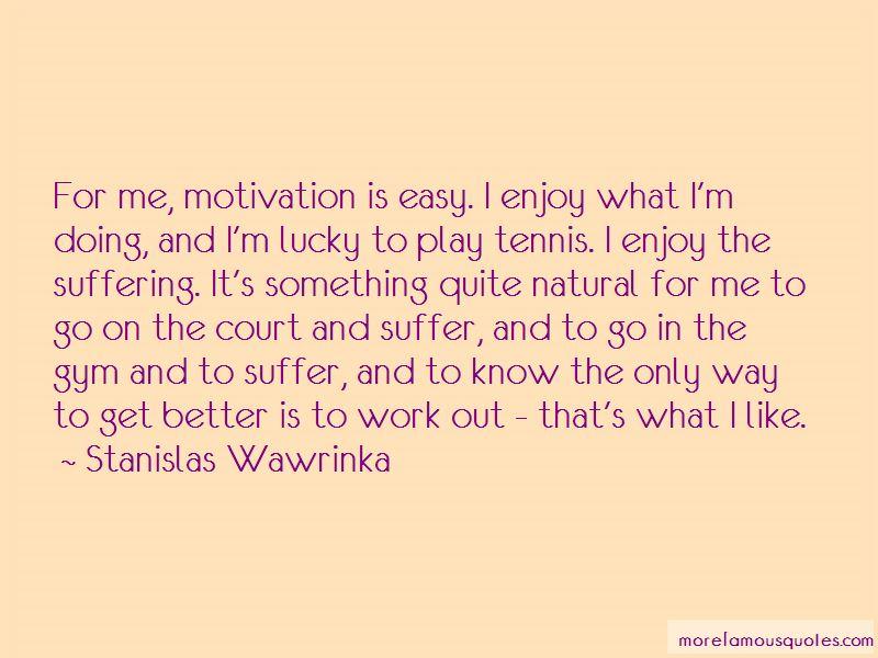 Stanislas Wawrinka Quotes Pictures 4