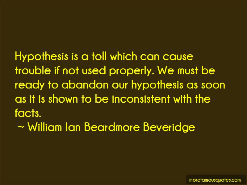 William Ian Beardmore Beveridge Quotes Pictures 2