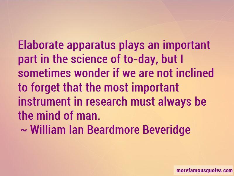 William Ian Beardmore Beveridge Quotes Pictures 4