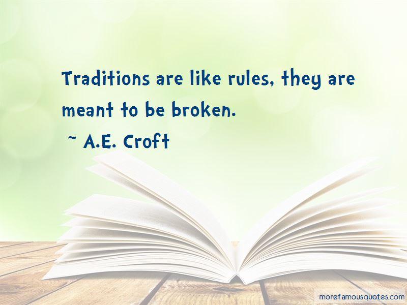 A.E. Croft Quotes