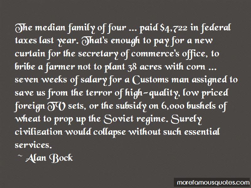 Alan Bock Quotes