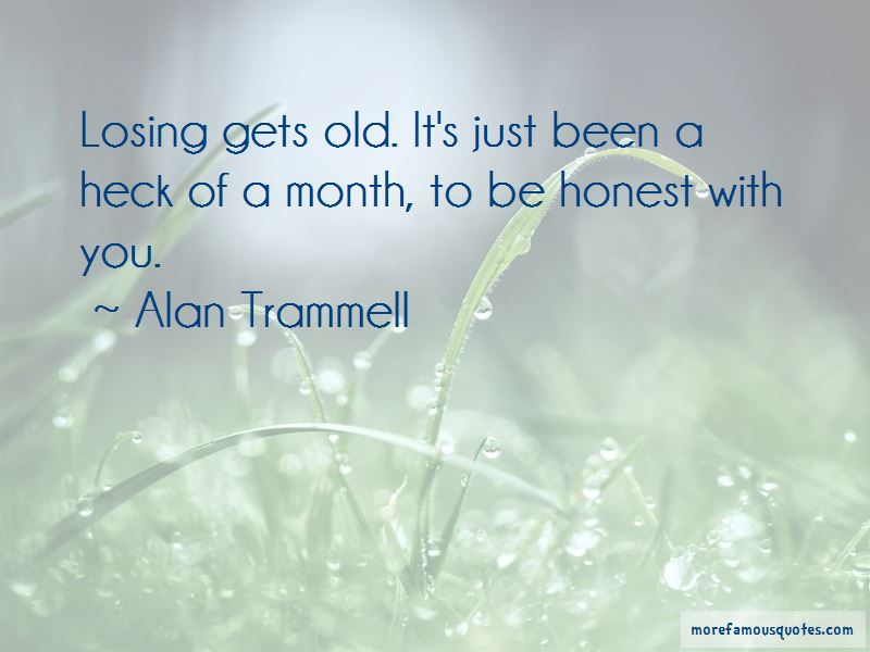 Alan Trammell Quotes