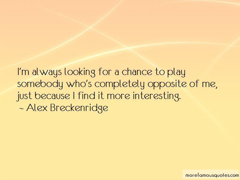 Alex Breckenridge Quotes Pictures 3