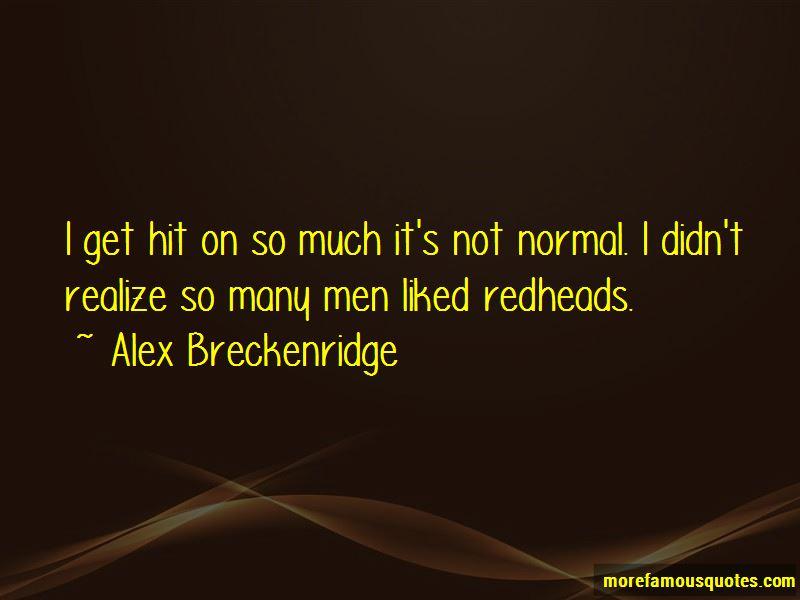 Alex Breckenridge Quotes Pictures 4