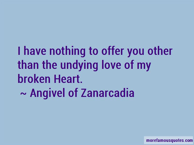 Angivel Of Zanarcadia Quotes
