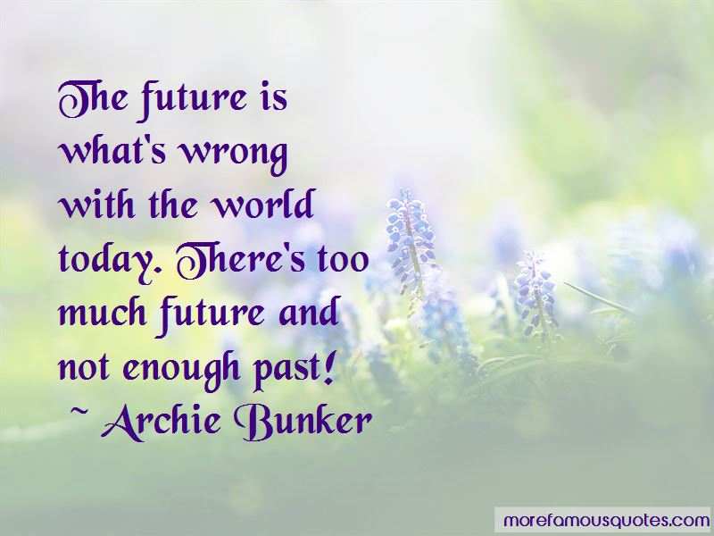 Archie Bunker Quotes Pictures 3