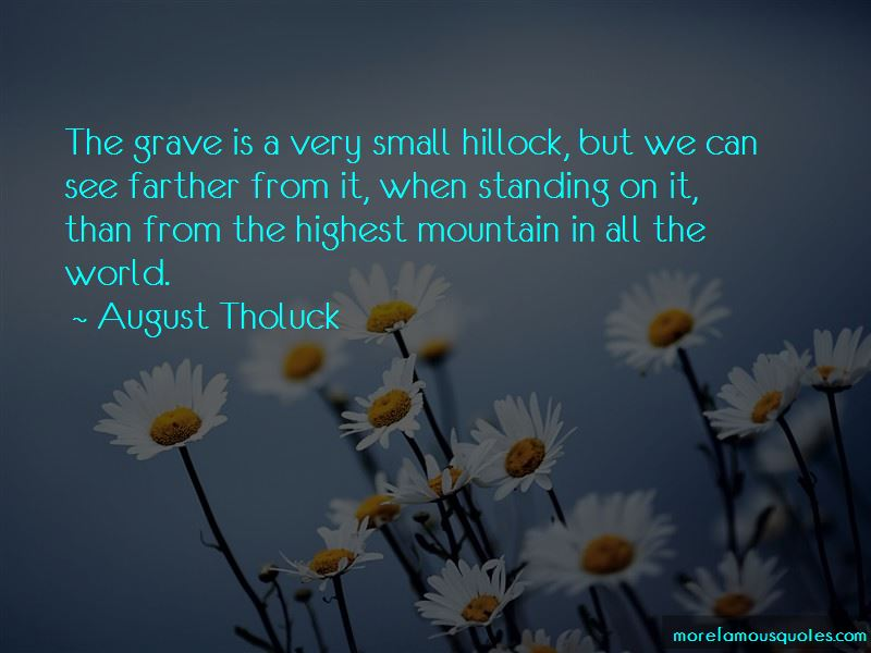August Tholuck Quotes Pictures 3