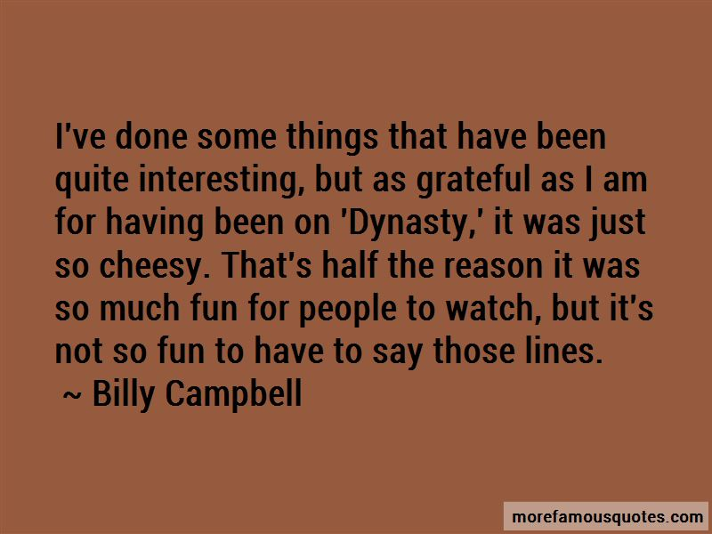 Billy Campbell Quotes Pictures 2