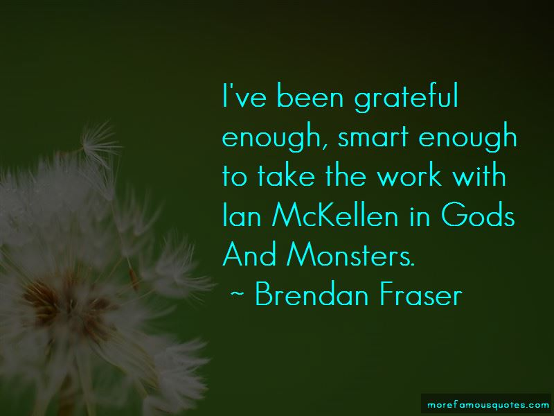 Brendan Fraser Quotes Pictures 2