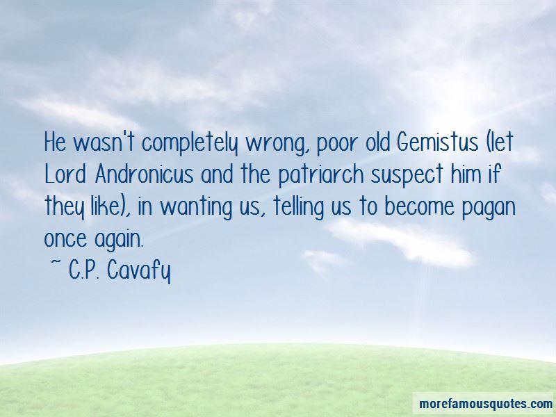 C.P. Cavafy Quotes Pictures 2