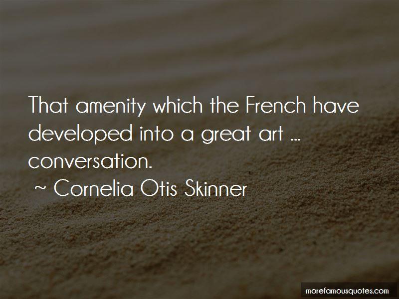 Cornelia Otis Skinner Quotes