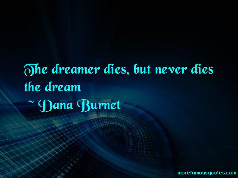 Dana Burnet Quotes Pictures 2