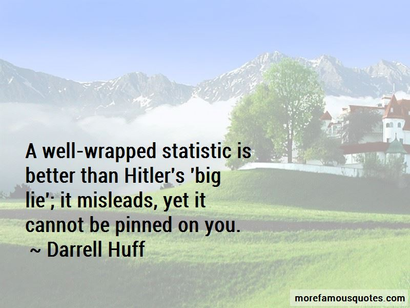 Darrell Huff Quotes