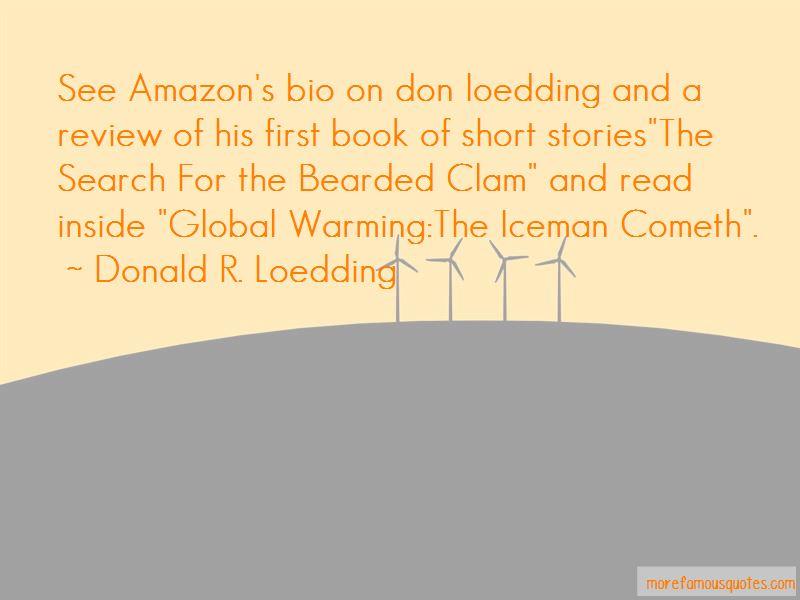 Donald R. Loedding Quotes