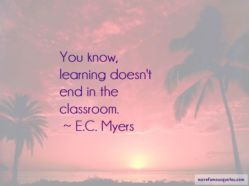 E.C. Myers Quotes