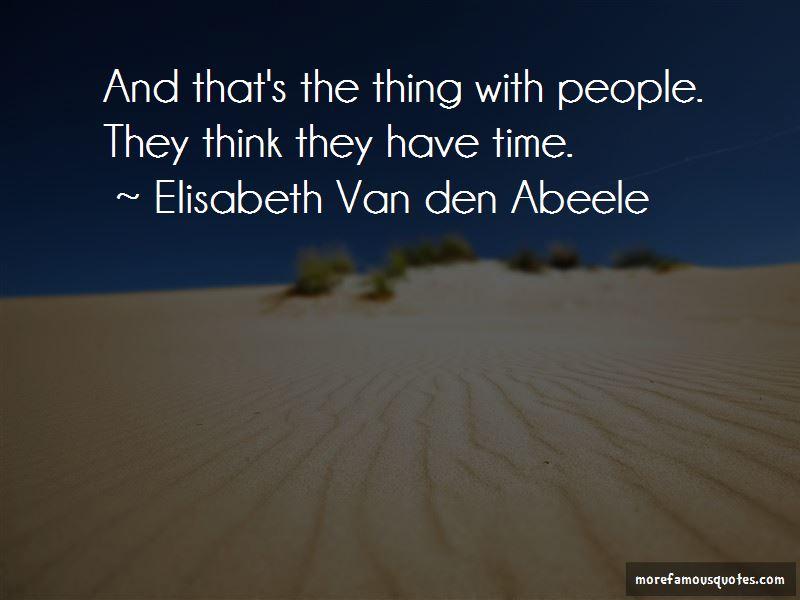 Elisabeth Van Den Abeele Quotes Pictures 3