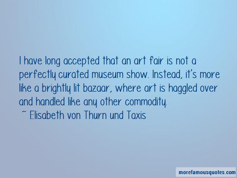Elisabeth Von Thurn Und Taxis Quotes Pictures 4