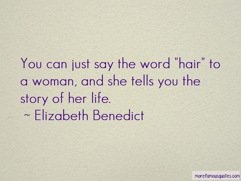 Elizabeth Benedict Quotes Pictures 2