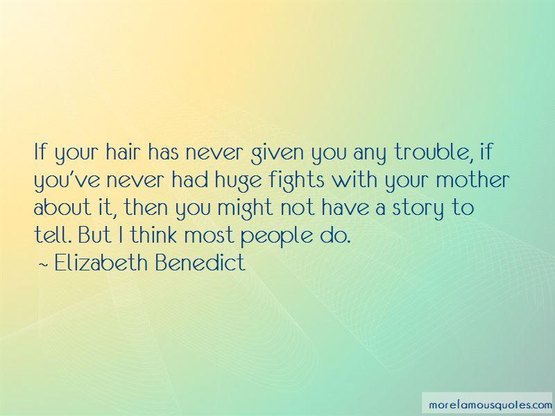 Elizabeth Benedict Quotes Pictures 4