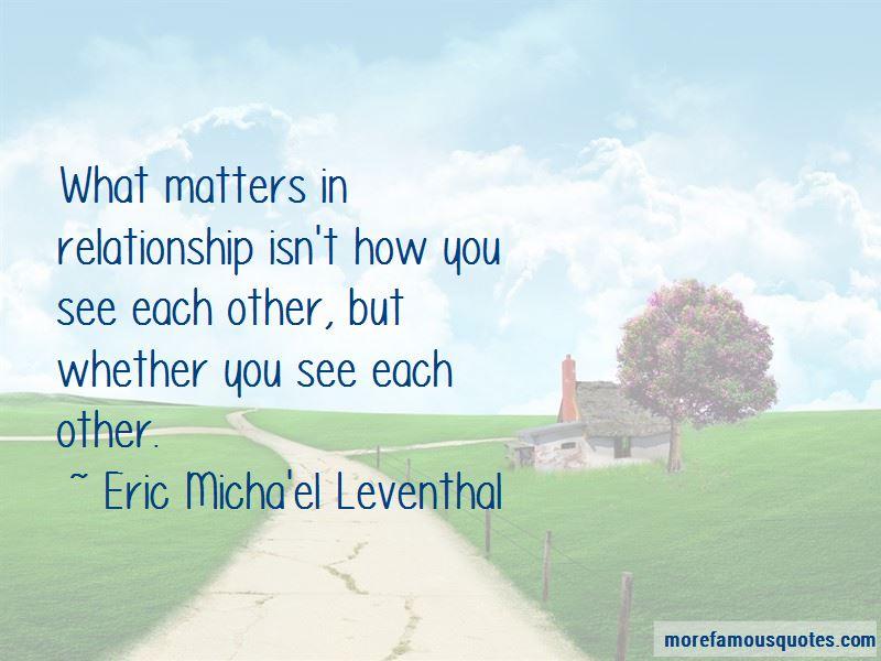 Eric Micha'el Leventhal Quotes Pictures 2