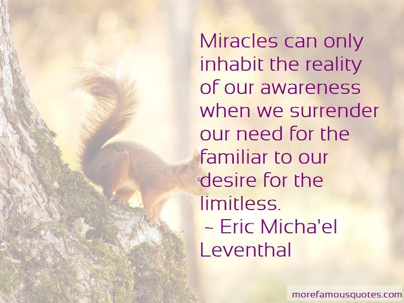 Eric Micha'el Leventhal Quotes Pictures 3
