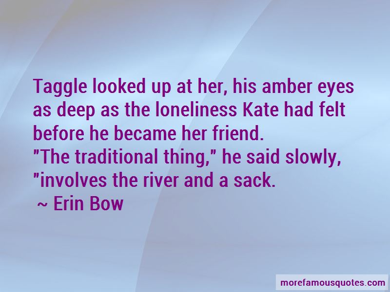 Erin Bow Quotes Pictures 3
