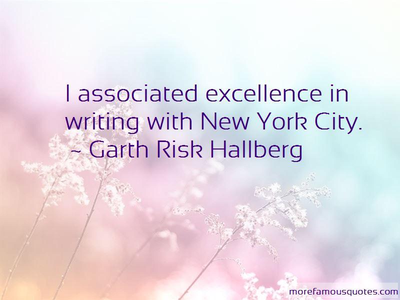 Garth Risk Hallberg Quotes