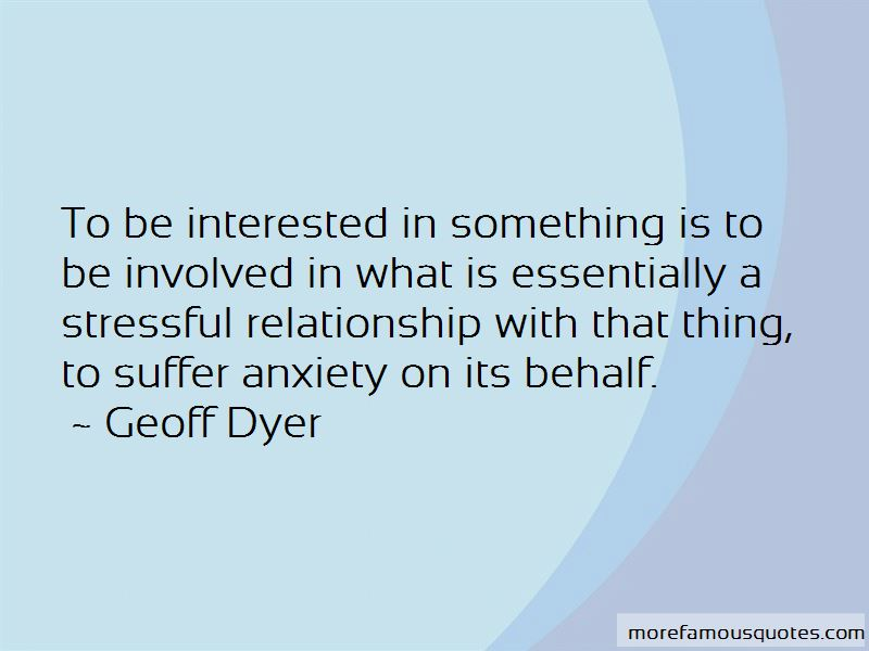 Geoff Dyer Quotes Pictures 2
