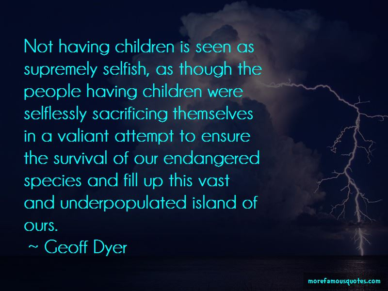 Geoff Dyer Quotes Pictures 3