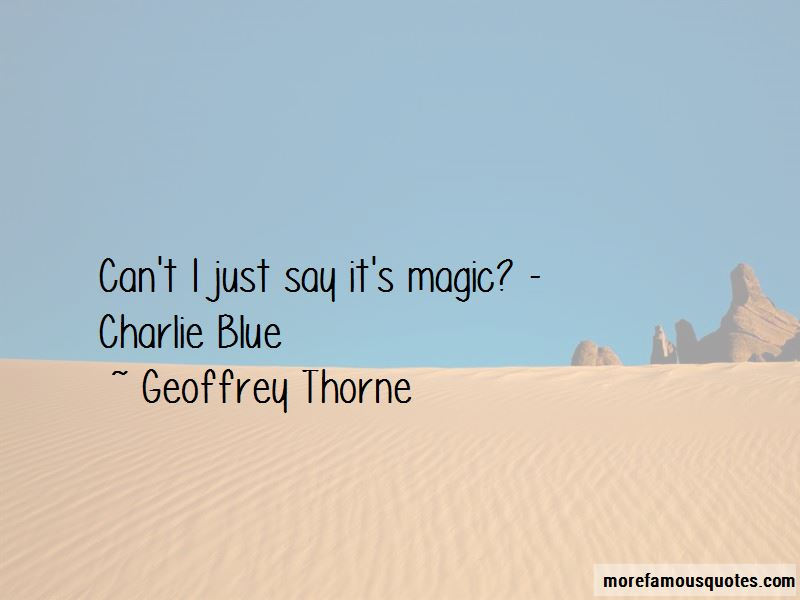 Geoffrey Thorne Quotes Pictures 3