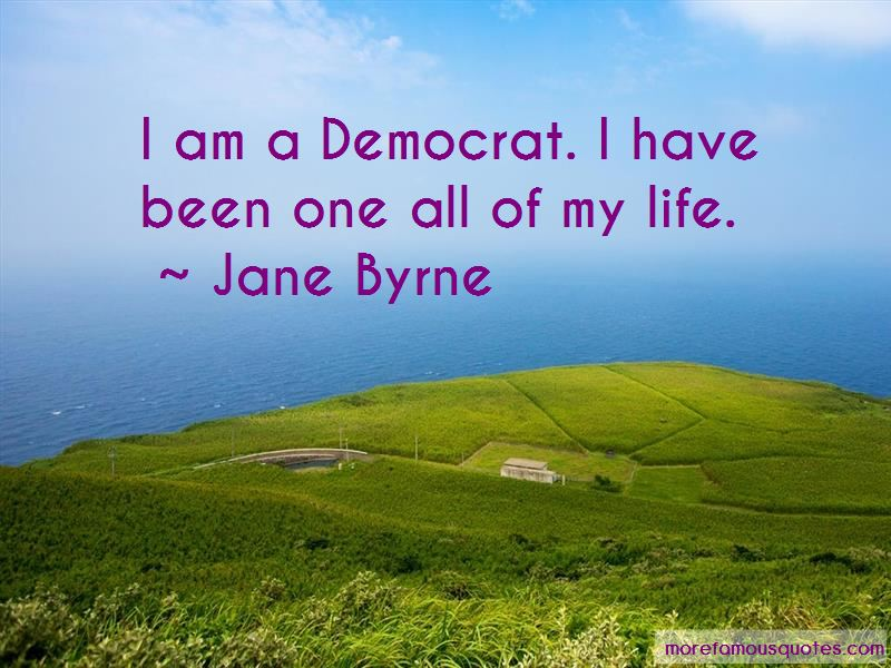 Jane Byrne Quotes Pictures 3