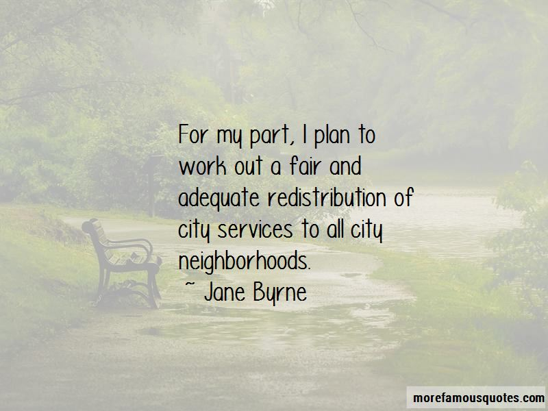 Jane Byrne Quotes