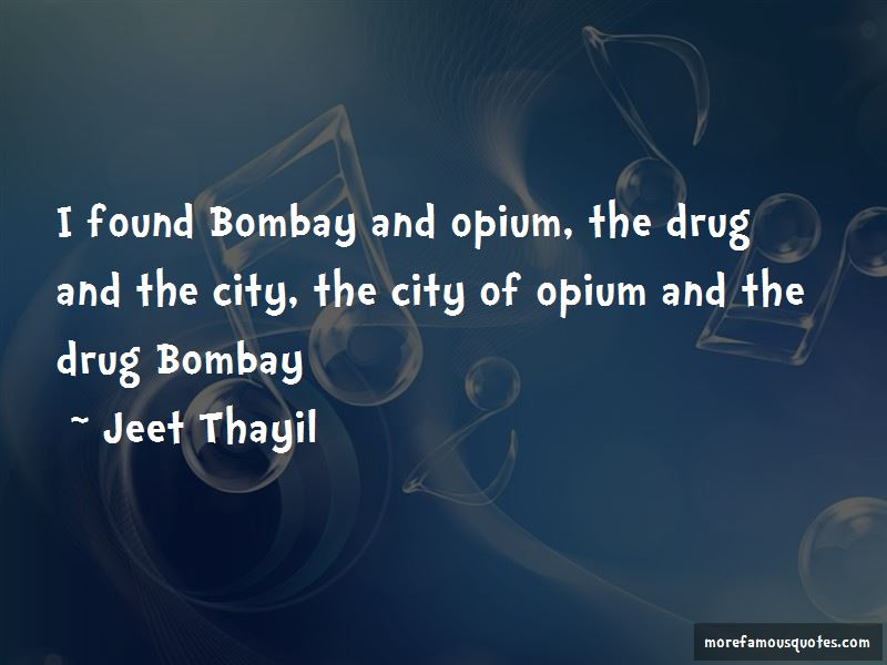 Jeet Thayil Quotes Pictures 4
