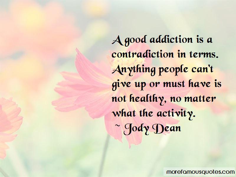 Jody Dean Quotes