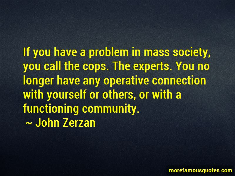 John Zerzan Quotes Pictures 2