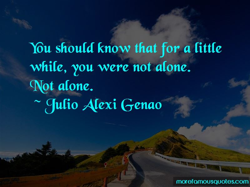 Julio Alexi Genao Quotes Pictures 2
