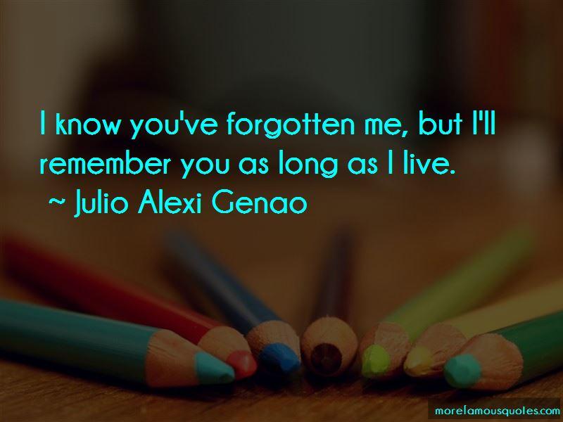 Julio Alexi Genao Quotes Pictures 4