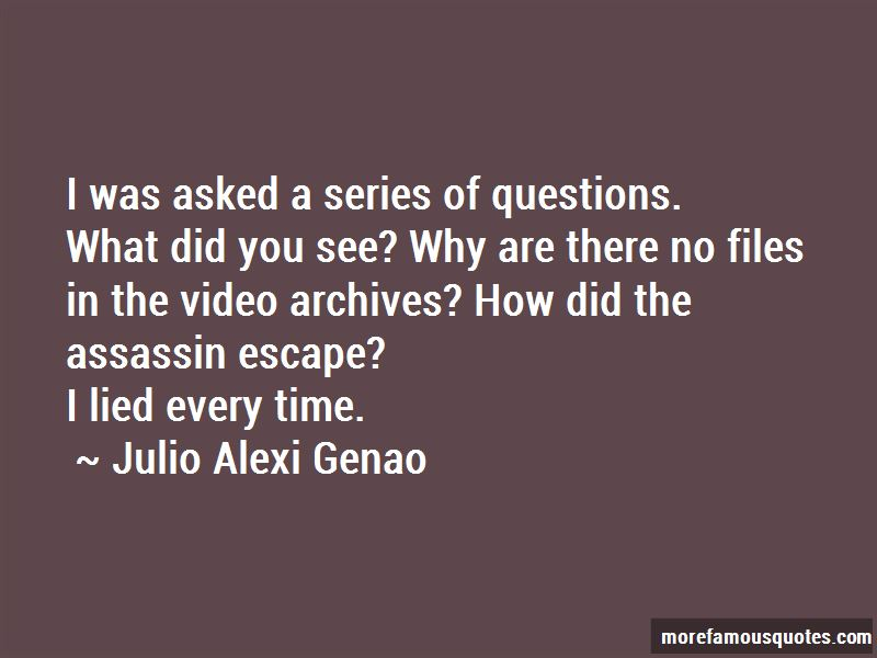 Julio Alexi Genao Quotes