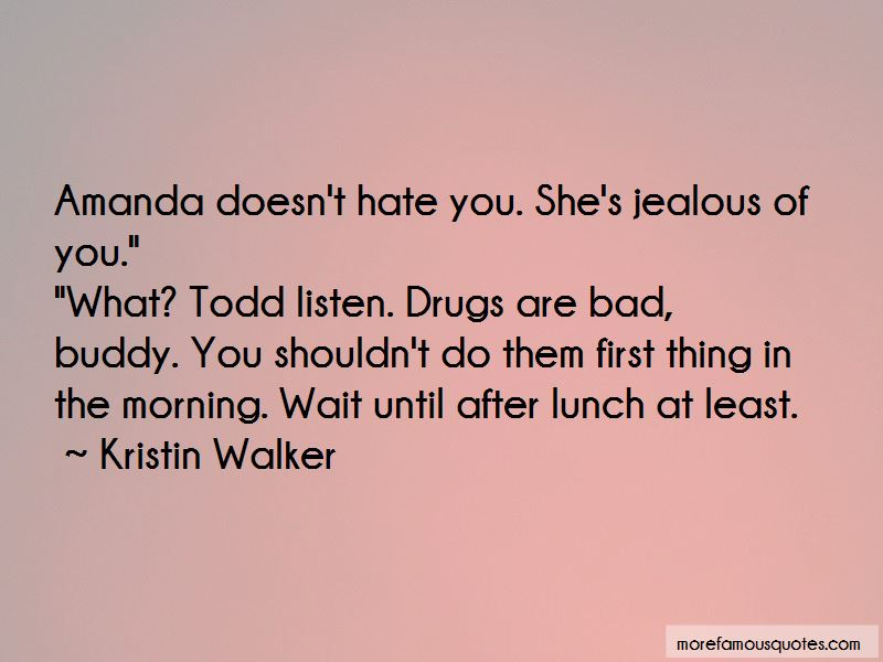 Kristin Walker Quotes Pictures 4
