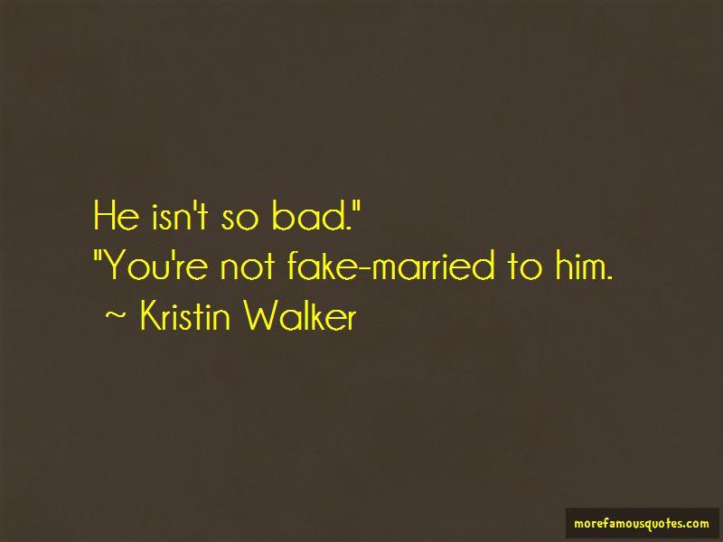 Kristin Walker Quotes