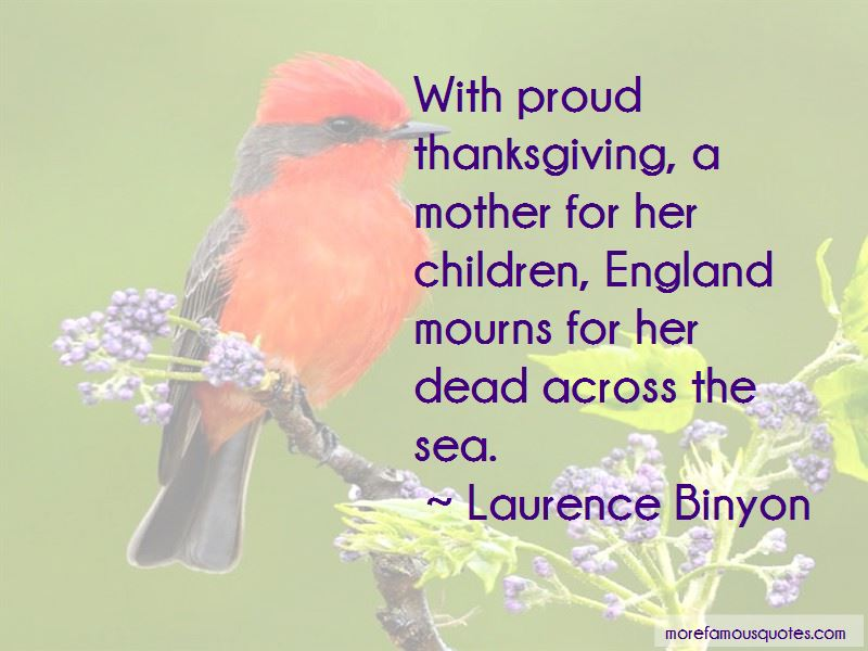 Laurence Binyon Quotes Pictures 2