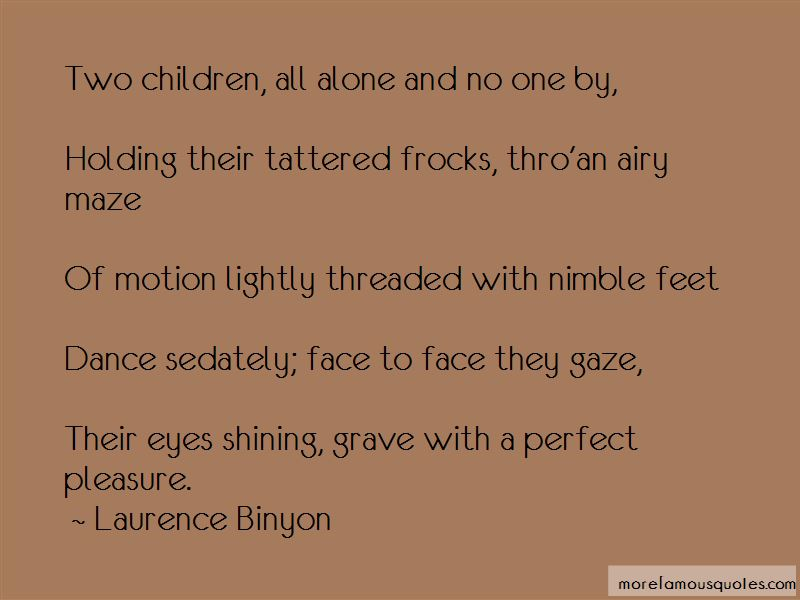Laurence Binyon Quotes