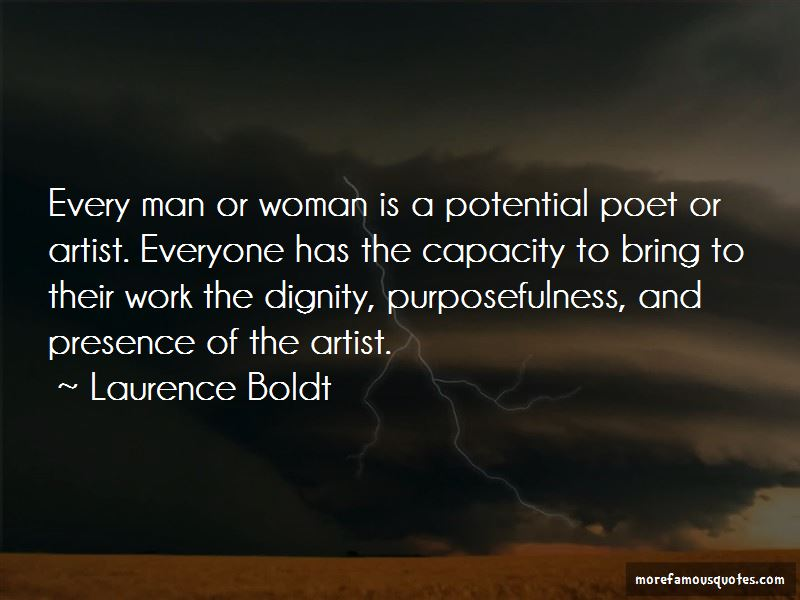 Laurence Boldt Quotes Pictures 2