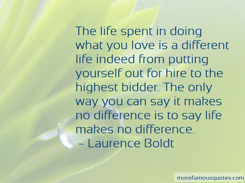Laurence Boldt Quotes Pictures 4