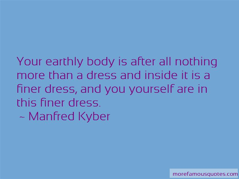 Manfred Kyber Quotes Pictures 2