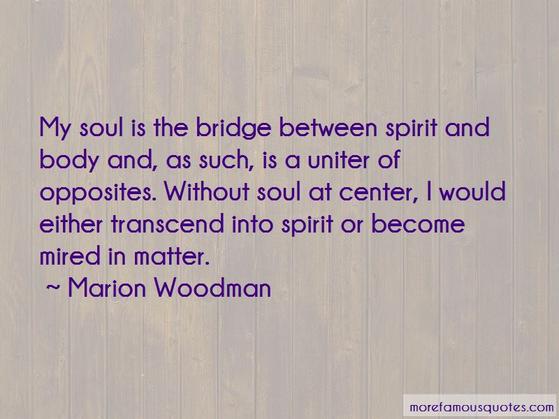 Marion Woodman Quotes Pictures 4