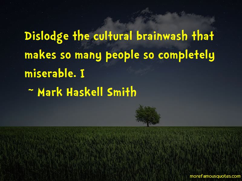 Mark Haskell Smith Quotes Pictures 3