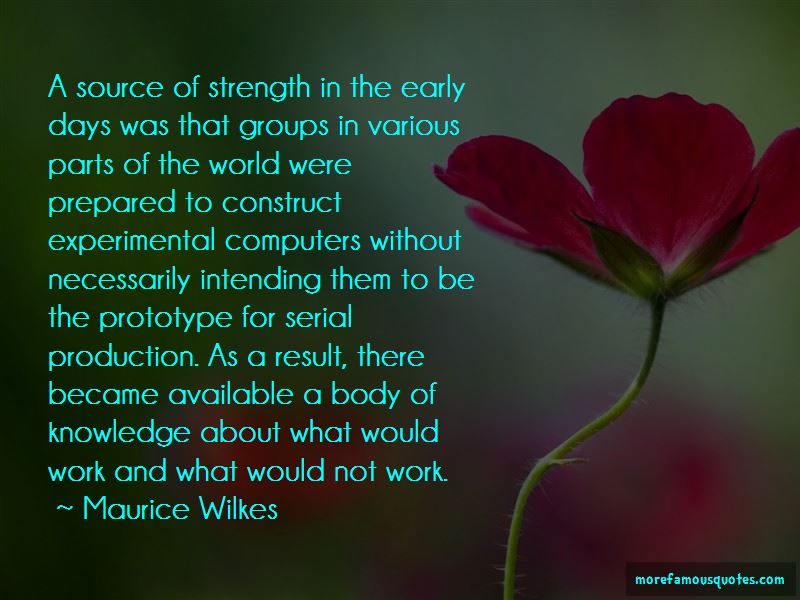 Maurice Wilkes Quotes Pictures 2